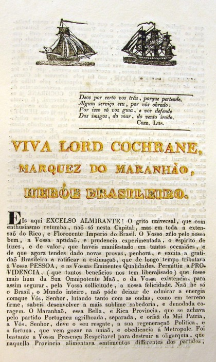 Address to Lord Cochrane from the government of Brazil, 1823 in gratitude for his role in helping overthrow Portuguese rule. It begins 'Long Live Lord Cochrane, Marquis of Maranhao, Hero of Brazil', and is part of the extensive archive of his time in South America. National Records of Scotland
